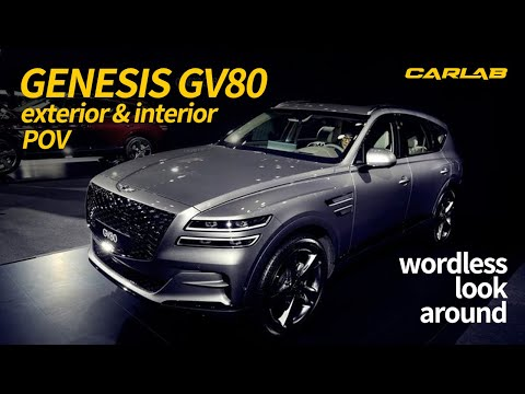 [CARLAB] GENESIS GV80 Exterior & Interior POV / Wordless look around
