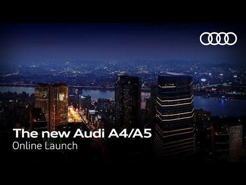 [아우디 코리아] The new Audi A4/A5 온라인 런칭
